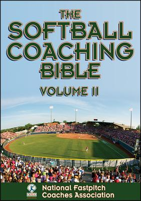 The Softball Coaching Bible By National Fastpitch Coaches Association (COR)/ Blevins, Gayle